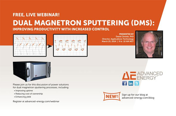 Free, Live Webinar: Dual Magnetron Sputtering (DMS): Improving Productivity with Increased Control